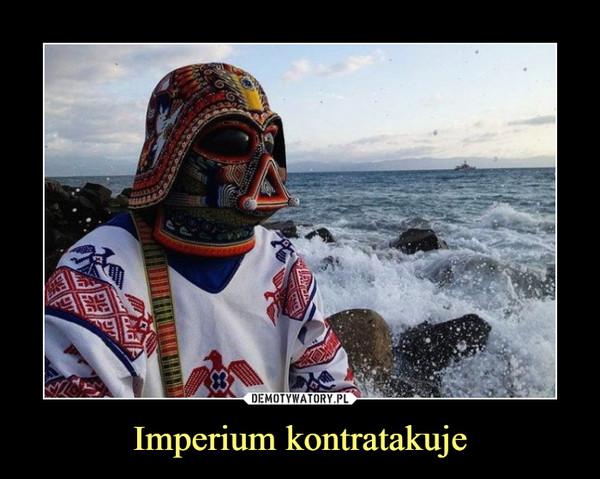Imperium kontratakuje –