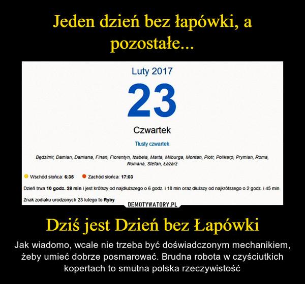 Dziś jest Dzień bez Łapówki – Jak wiadomo, wcale nie trzeba być doświadczonym mechanikiem, żeby umieć dobrze posmarować. Brudna robota w czyściutkich kopertach to smutna polska rzeczywistość