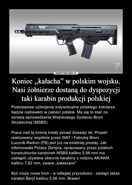 """Koniec ,,kałacha"""" w polskim wojsku. Nasi żołnierze dostaną do dyspozycji taki karabin produkcji polskiej"""