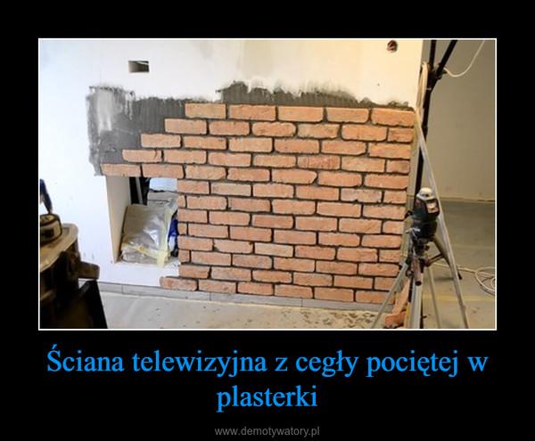 Ściana telewizyjna z cegły pociętej w plasterki –