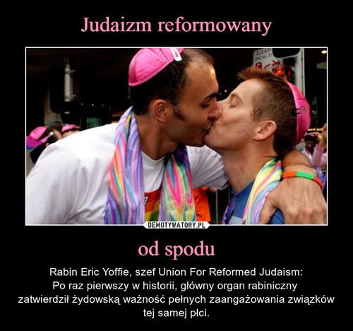 Judaizm reformowany od spodu