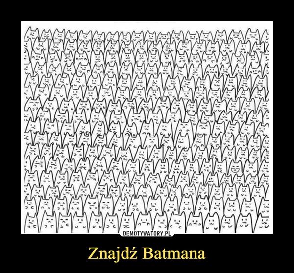 Znajdź Batmana –