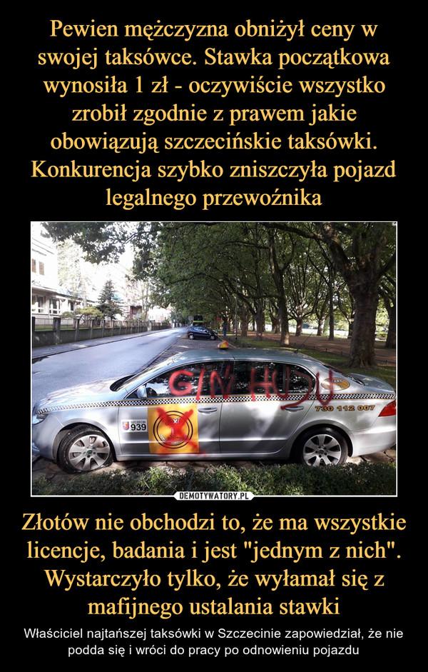 be9b606d13d9b9 Pewien mężczyzna obniżył ceny w swojej taksówce. Stawka początkowa wynosiła  1 zł - oczywiście wszystko zrobił zgodnie z prawem jakie obowiązują  szczecińskie ...