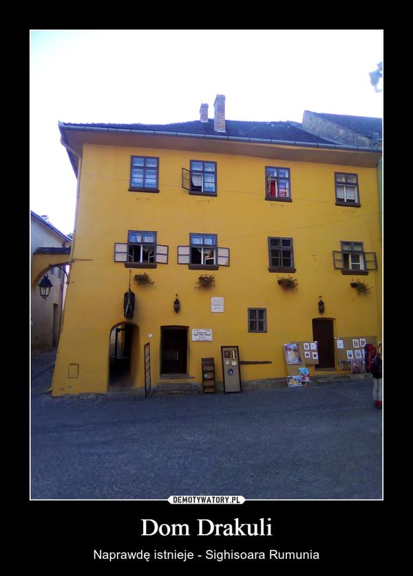 Dom Drakuli – Naprawdę istnieje - Sighisoara Rumunia