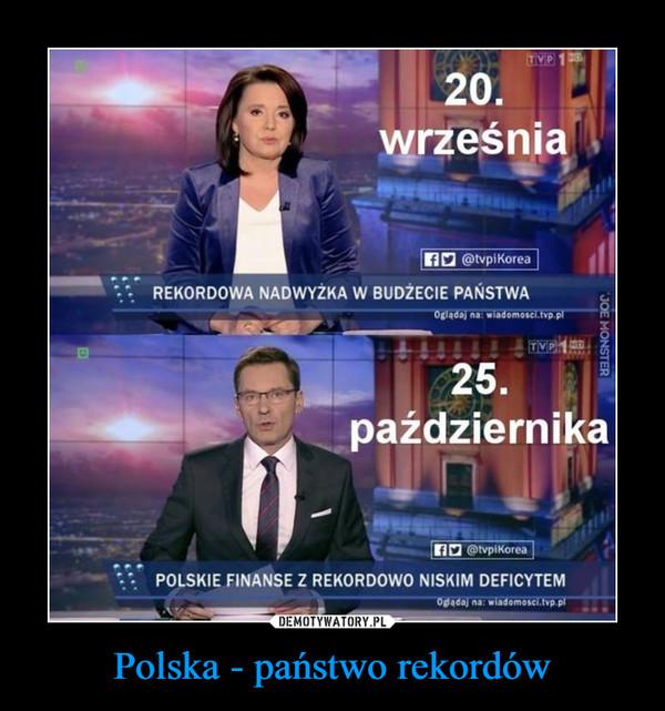 Polska - państwo rekordów –  rekordowa nadwyżka w budżecie państwapolskie finanse z rekordowo niskim deficytem