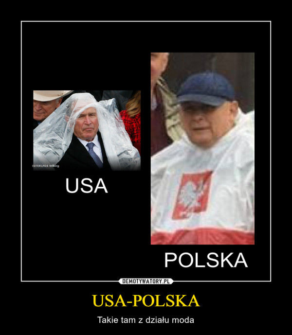 USA-POLSKA – Takie tam z działu moda