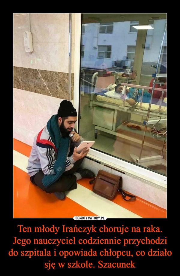 Ten młody Irańczyk choruje na raka. Jego nauczyciel codziennie przychodzi do szpitala i opowiada chłopcu, co działo sję w szkole. Szacunek –