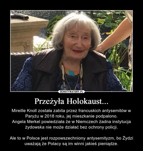 Przeżyła Holokaust...