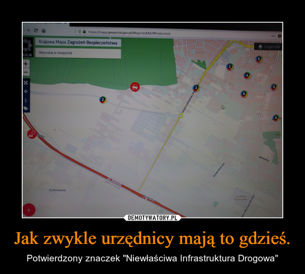 """Jak zwykle urzędnicy mają to gdzieś. – Potwierdzony znaczek """"Niewłaściwa Infrastruktura Drogowa"""""""
