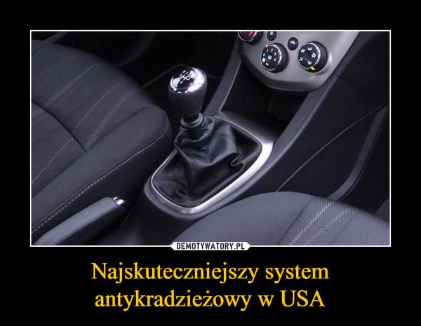 Najskuteczniejszy systemantykradzieżowy w USA –