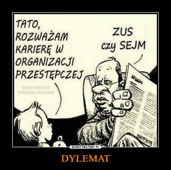 DYLEMAT –