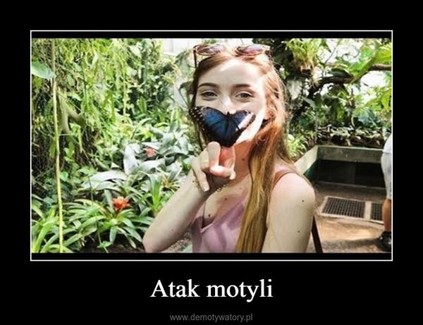Atak motyli –