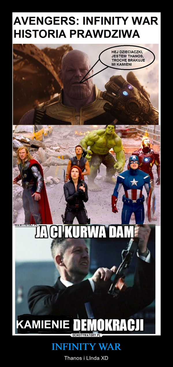 INFINITY WAR – Thanos i LInda XD