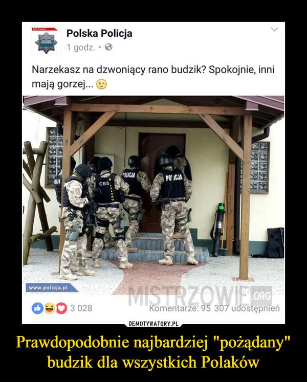 """Prawdopodobnie najbardziej """"pożądany"""" budzik dla wszystkich Polaków –"""