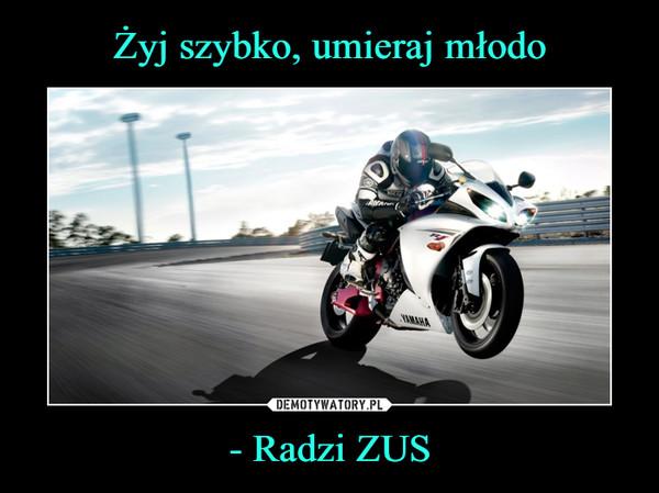 - Radzi ZUS –