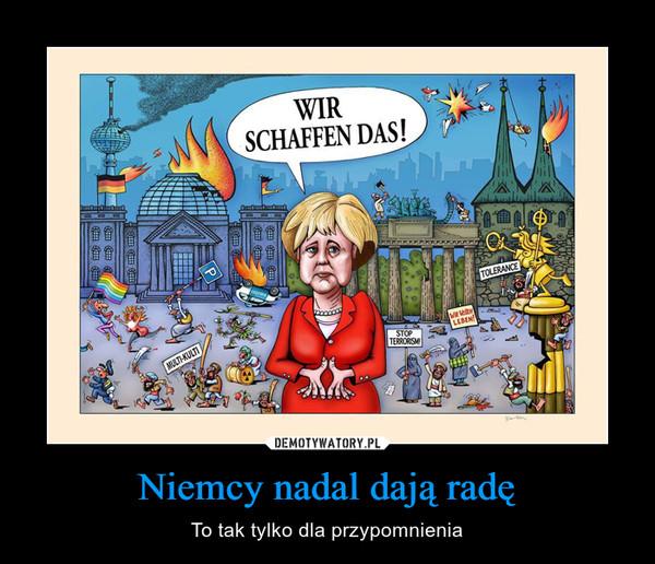 Niemcy nadal dają radę – To tak tylko dla przypomnienia