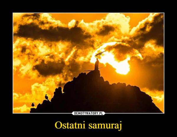 Ostatni samuraj –
