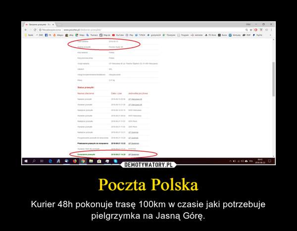 Poczta Polska – Kurier 48h pokonuje trasę 100km w czasie jaki potrzebuje pielgrzymka na Jasną Górę.