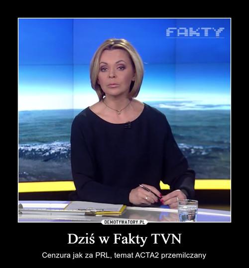 Dziś w Fakty TVN