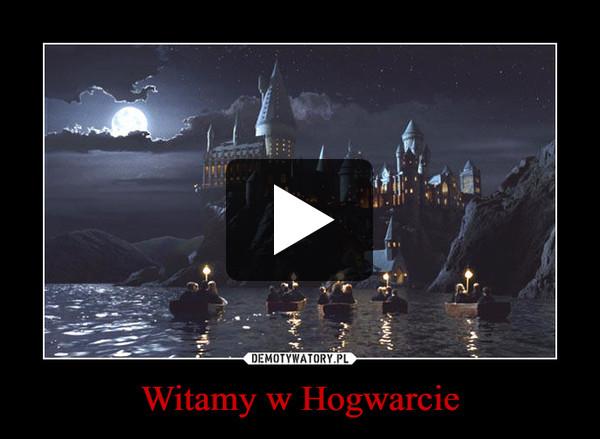 Witamy w Hogwarcie –