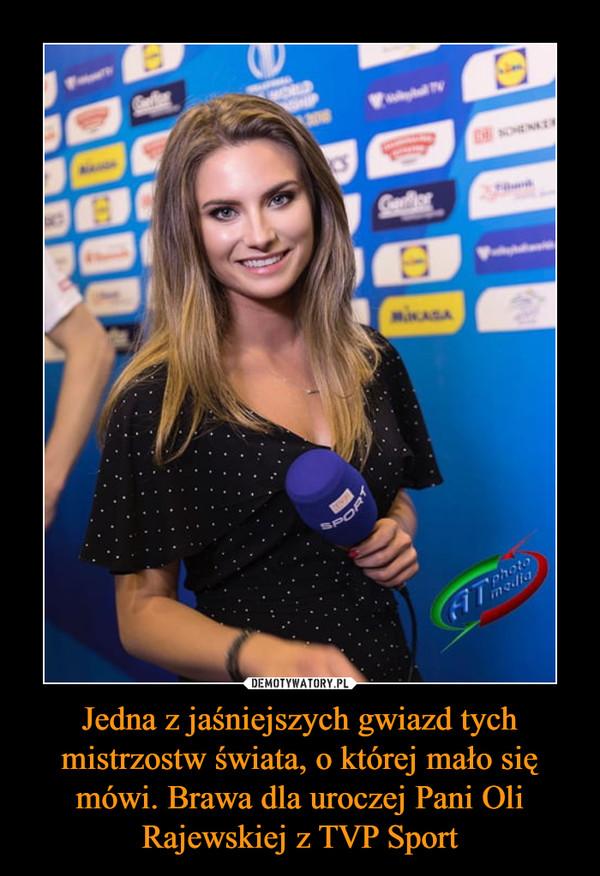 Jedna z jaśniejszych gwiazd tych mistrzostw świata, o której mało się mówi. Brawa dla uroczej Pani Oli Rajewskiej z TVP Sport –