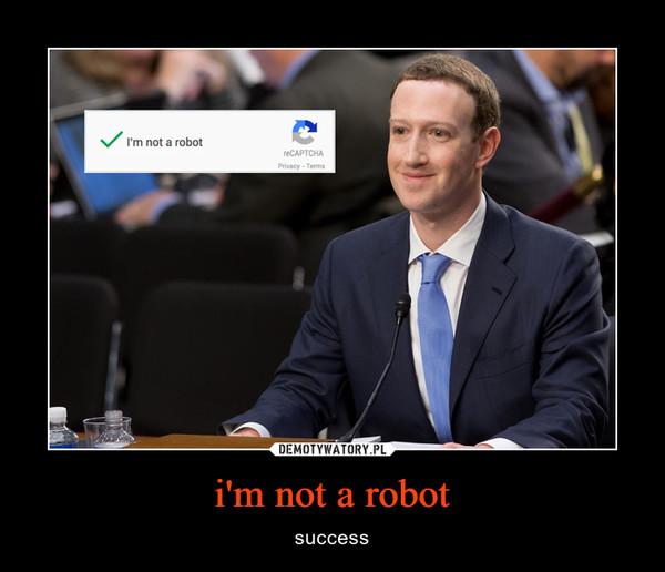 i'm not a robot – success