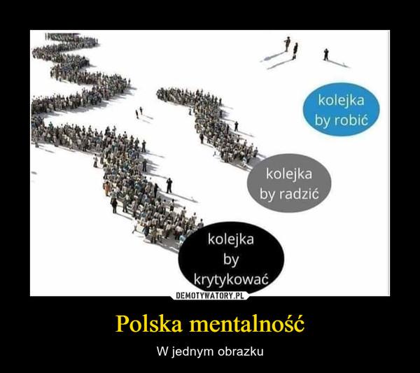 Polska mentalność – W jednym obrazku