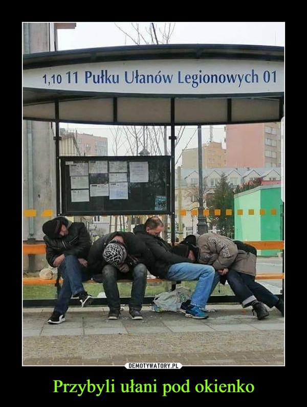 Przybyli ułani pod okienko –  Pułku Ułanów Legionowych 01