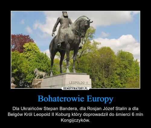 Bohaterowie Europy