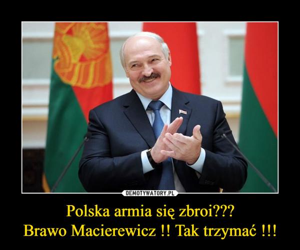 Polska armia się zbroi???Brawo Macierewicz !! Tak trzymać !!! –