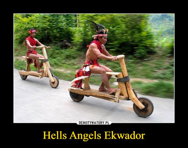 Hells Angels Ekwador –