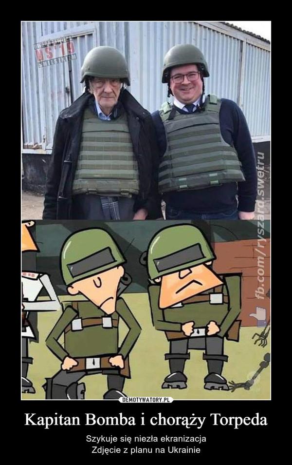 Kapitan Bomba i chorąży Torpeda – Szykuje się niezła ekranizacjaZdjęcie z planu na Ukrainie