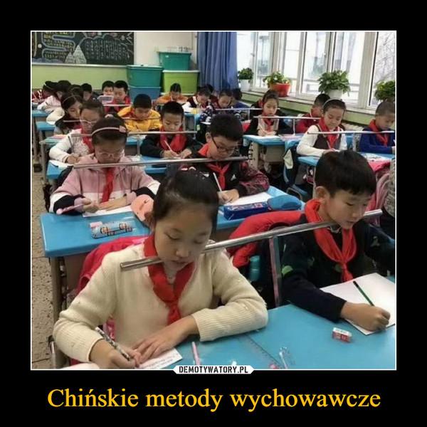 Chińskie metody wychowawcze