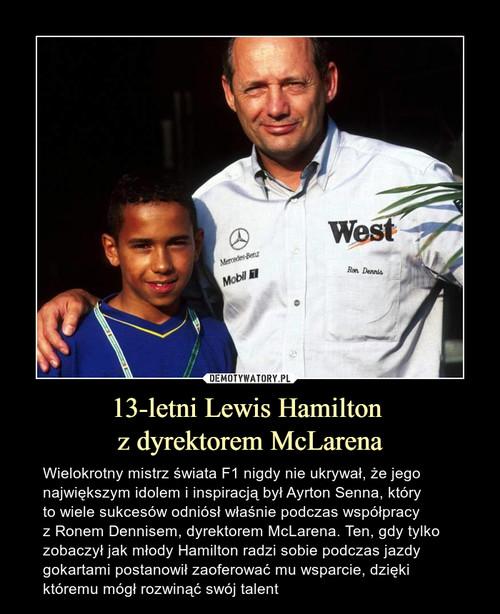 13-letni Lewis Hamilton  z dyrektorem McLarena