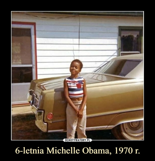 6-letnia Michelle Obama, 1970 r. –