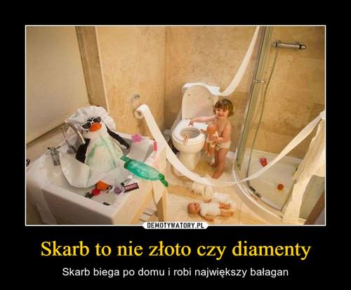 Skarb to nie złoto czy diamenty