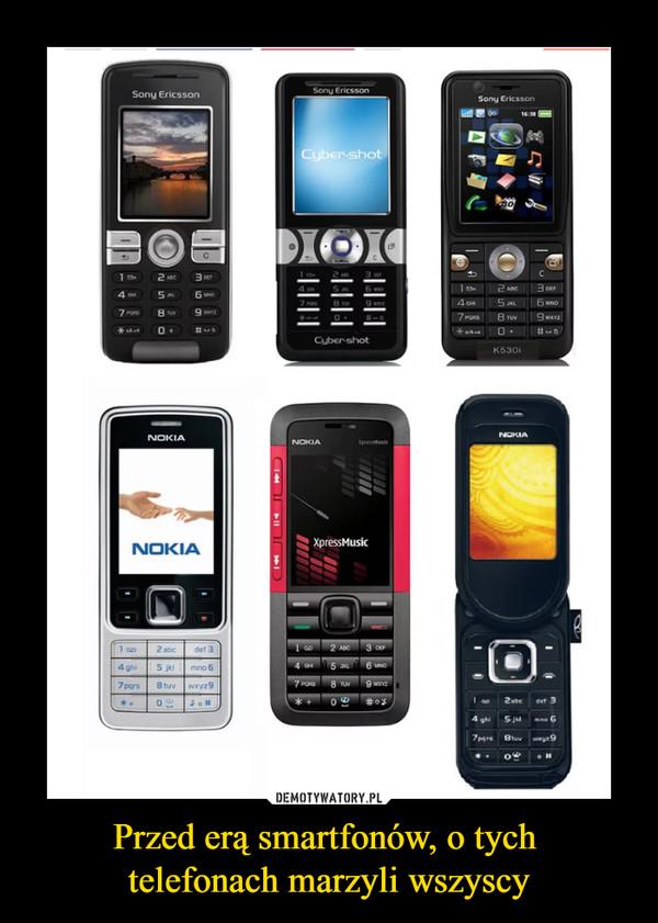 Przed erą smartfonów, o tych telefonach marzyli wszyscy –