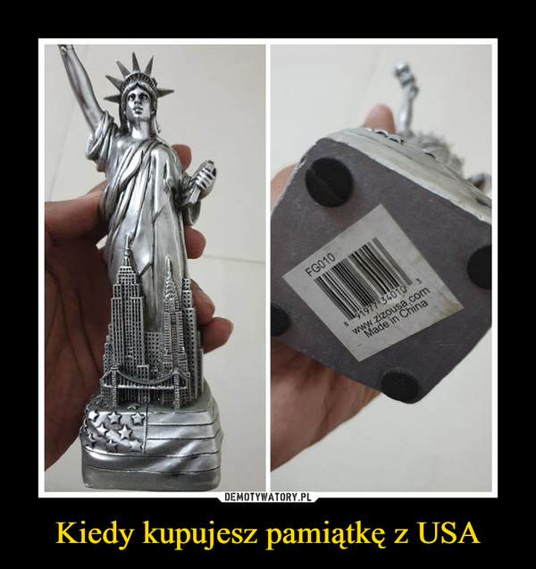 Kiedy kupujesz pamiątkę z USA –