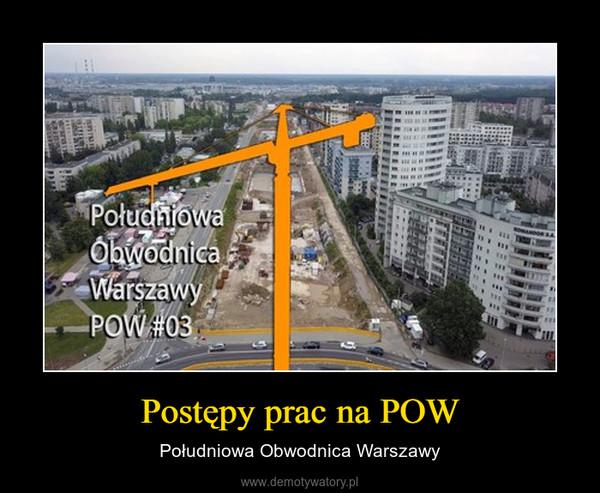 Postępy prac na POW – Południowa Obwodnica Warszawy