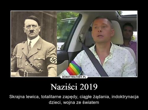 Naziści 2019