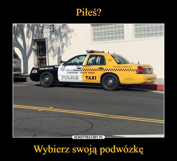 Wybierz swoją podwózkę –