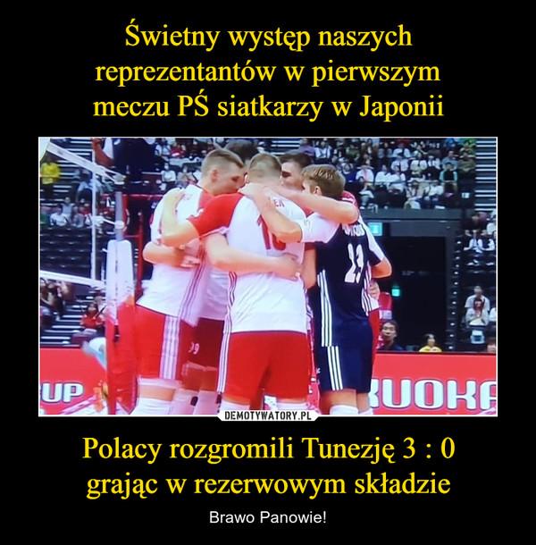 Polacy rozgromili Tunezję 3 : 0grając w rezerwowym składzie – Brawo Panowie!