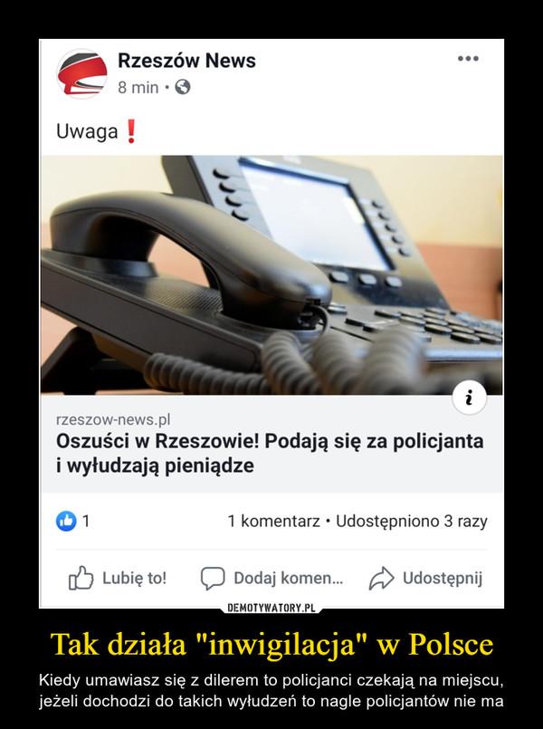 """Tak działa """"inwigilacja"""" w Polsce – Kiedy umawiasz się z dilerem to policjanci czekają na miejscu, jeżeli dochodzi do takich wyłudzeń to nagle policjantów nie ma"""