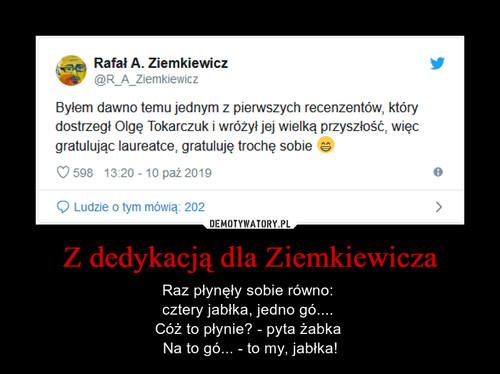 Z dedykacją dla Ziemkiewicza