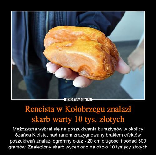 Rencista w Kołobrzegu znalazł skarb warty 10 tys. złotych
