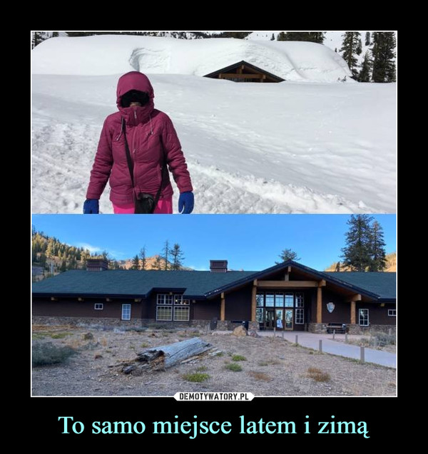 To samo miejsce latem i zimą –
