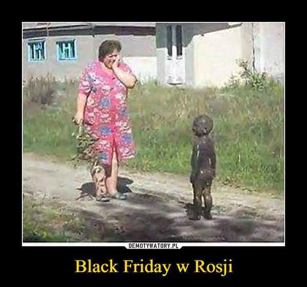 Black Friday w Rosji –