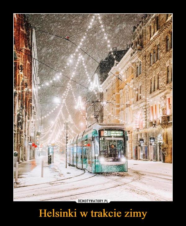 Helsinki w trakcie zimy –