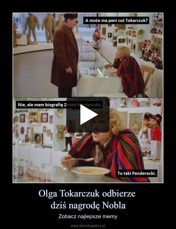 Olga Tokarczuk odbierze dziś nagrodę Nobla – Zobacz najlepsze memy