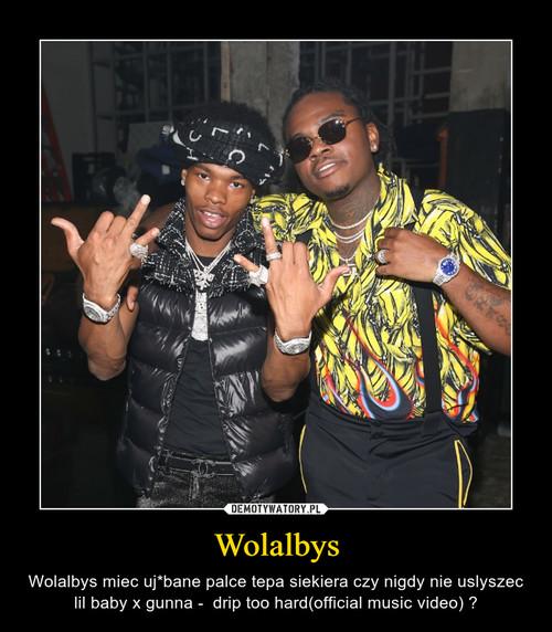 Wolalbys